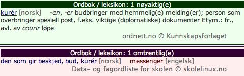 Bildet er skjermdump fra: http://www.ordsiden.no/ordbok.php?ordbok=kur%C3%A9r